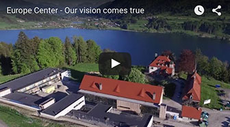 Europe Center – our vision comes true